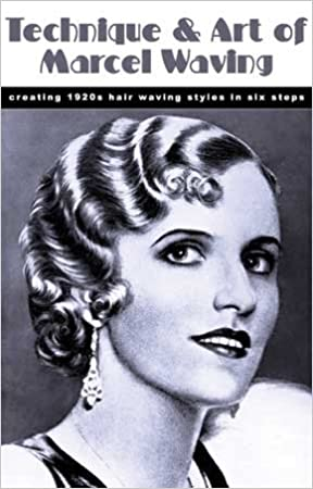 1920s Fashion Books, 20s Fashion History Technique and Art of Marcel Waving -- Creating 1920s Hair Waving Styles in Six Steps  AT vintagedancer.com