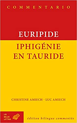 Euripide Iphigenie En Tauride Commentario French And Ancient Greek Edition Bilingual