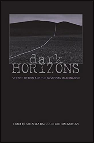 Book Dark Horizons: Science Fiction and the Dystopian Imagination
