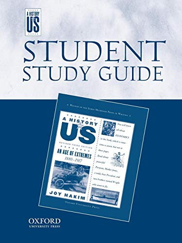 An Age of Extremes: Middle/HighSchool Student Study Guide, A History of US: Student Study Guide pairs with A History of