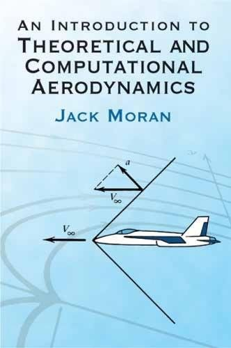 An Introduction to Theoretical and Computational Aerodynamics (Dover Books on Aeronautical Engineering)