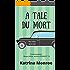 A Tale Du Mort
