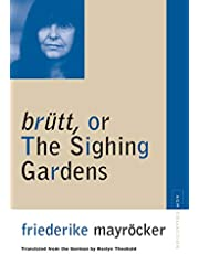 brutt, or The Sighing Gardens