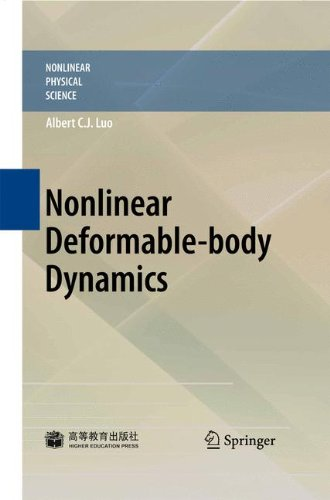 Nonlinear Deformable-body Dynamics (Nonlinear Physical Science)