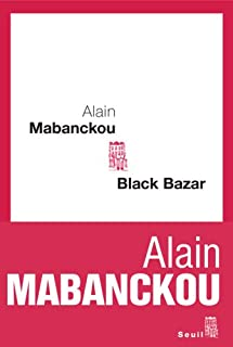 Black Bazar : roman