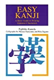 Easy Kanji: A Basic Guide to Writing Japanese Characters