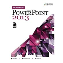 Benchmark Series: Microsoft (R) PowerPoint 2013: Text with data files CD