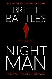 Night Man (The Night Man Chronicles Book 1)