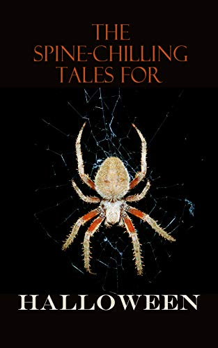 White Marsh Halloween (The Spine-Chilling Tales for Halloween: 350+ Horror Classics, Supernatural Thrillers, Occult Mysteries & Ghost)