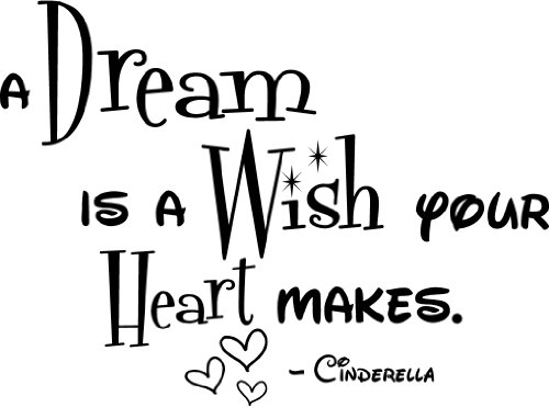 A dream is a wish the heart makes Cinderella cute nursery wall art wall sayings, Baby & Kids Zone