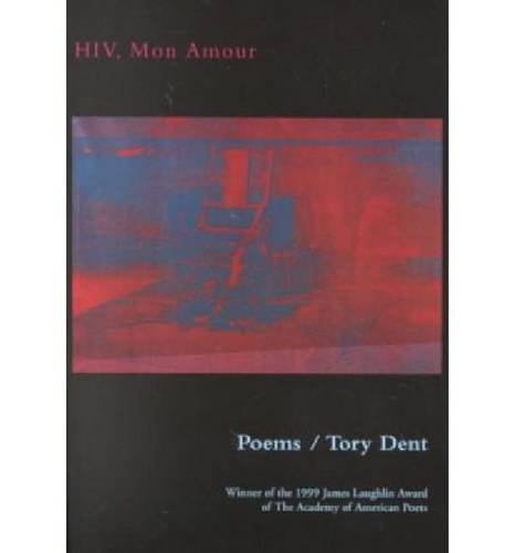 HIV, Mon Amour: Poems