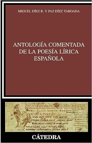 Antología Comentada De La Poesía Lírica Española por Mª Paz Díez Taboada