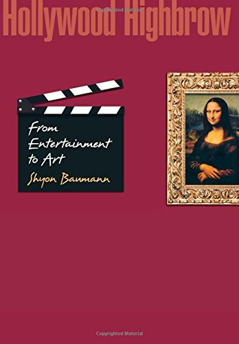 Download Hollywood Highbrow: From Entertainment to Art (Princeton Studies in Cultural Sociology) pdf epub