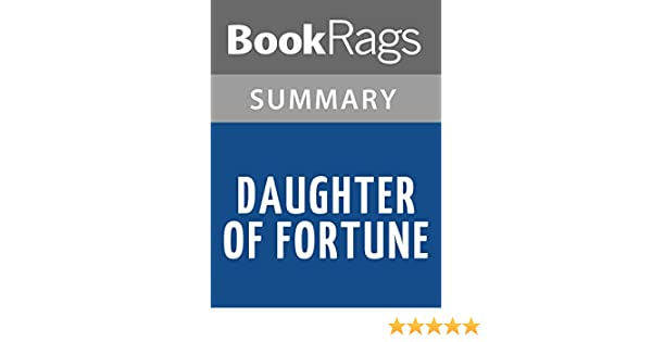 Amazon Summary Study Guide Daughter Of Fortune By Isabel