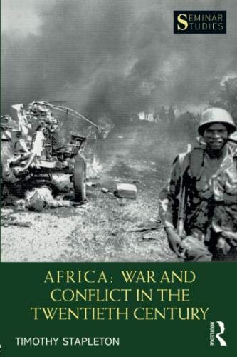 Africa: War and Conflict in the Twentieth Century (Seminar Studies) by Routledge