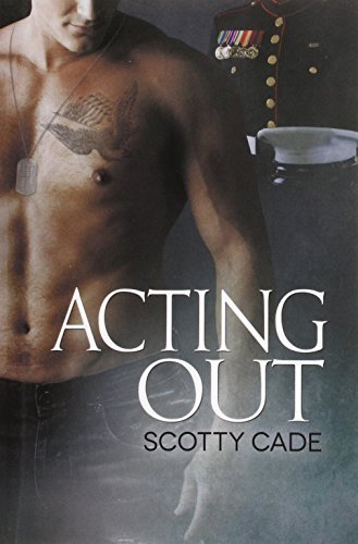 Acting Out by Scotty Cade (2014-09-24)