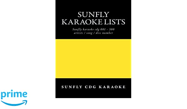 Sunfly Karaoke lists: reference numbers song/artist titles