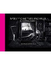 NOTES CASE OF MELANCHOLIA OR A LITTLE DEATH HC