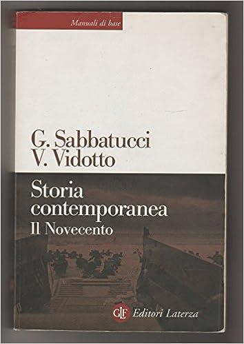 sabatucci vidotto storia contemporanea  : STORIA CONTEMPORANEA. Il Novecento. - G. Sabbatucci V ...