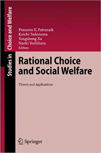 Rational Choice and Social Welfare: Theory and Applications (Studies in Choice and Welfare)