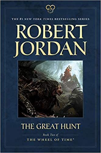 The Great Hunt Book Two of The Wheel of Time