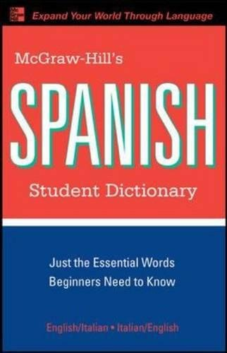 McGraw-Hill's Spanish Student Dictionary (McGraw-Hill Dictionary Series)