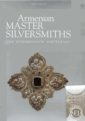 Read Online Armenian Master Silversmiths pdf