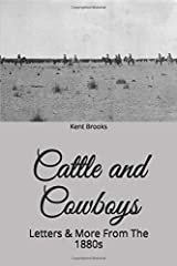Cattle and Cowboys: Letters & More From The 1880s Paperback