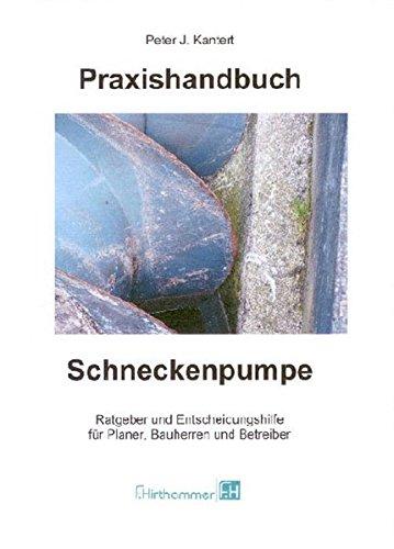 praxishandbuch-schneckenpumpe-ratgeber-und-entscheidungshilfe-fr-planer-bauherren-und-betreiber