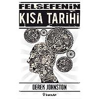 Felsefenin Kısa Tarihi (Derek Johnston)