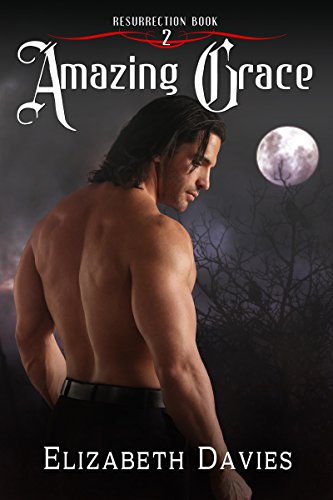 Amazing Grace (Resurrection Book 2)