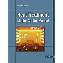 Heat Treatment: Master Control Manual