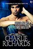 Beguiling his Timid Waiter (A Paranormal's Love Book 25)
