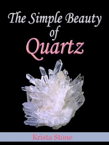 The Simple Beauty of Quartz