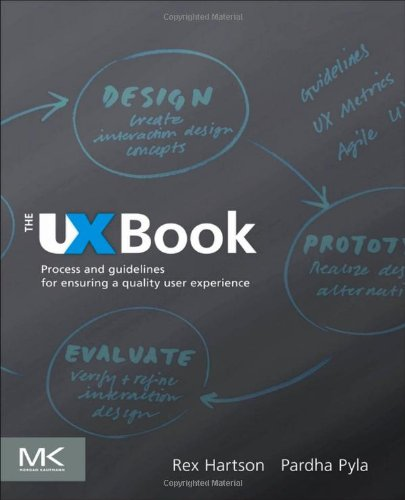 The UX Book: Process and Guidelines for Ensuring a Quality User Experience Front Cover