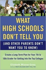 What High Schools Don't Tell You Publisher: Plume; Reprint edition