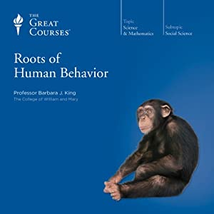 Roots of Human Behavior Lecture