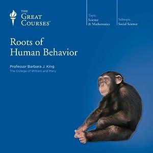 Roots of Human Behavior Vortrag