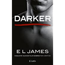 Darker - Cinquante nuances plus sombres par Christian (Romans étrangers) (French Edition)