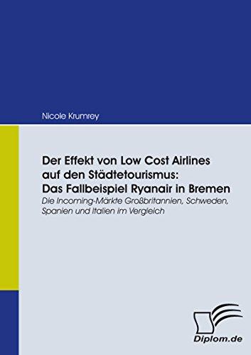 der-effekt-von-low-cost-airlines-auf-den-stadtetourismus-das-fallbeispiel-ryanair-in-bremen-german-e