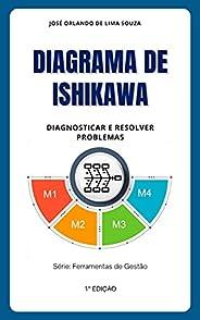 Diagrama de Ishikawa: Diagnosticar e resolver problemas (Ferramentas de Gestão)