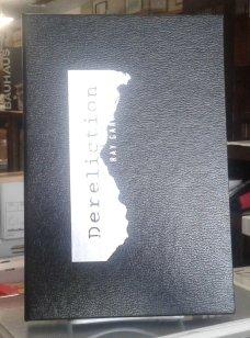 Dereliction (SIGNED Limited Edition) V V of 52 Copies SIGNED Lettered Limited Edition