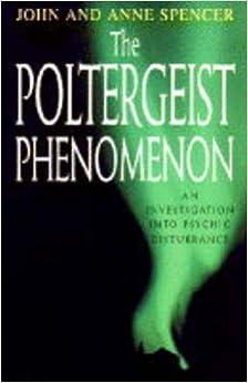 Book The Poltergeist Phenomenon: An Investigation inyo Psychic Disturbance