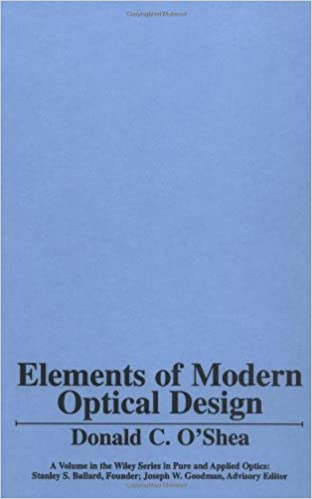 Elements of modern optical design donald c oshea 9780471077961 elements of modern optical design 1st edition fandeluxe Gallery