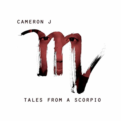 Tales from a Scorpio [Explicit]