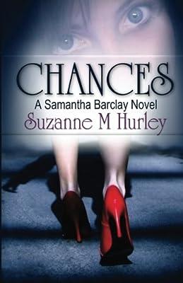 Chances (Samantha Barclay Mystery Book 3)