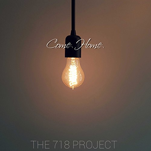 The 718 Project - Come Home (2018)