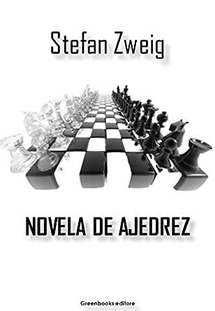 Novela de ajedrez eBook: Zweig, Stefan: Amazon.es: Tienda Kindle