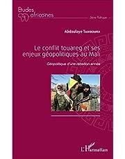Le conflit touareg et ses enjeux géopolitiques au Mali