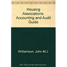 Housing Associations: Accounting and Audit Guide